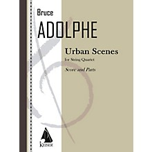 Lauren Keiser Music Publishing Urban Scenes (String Quartet) LKM Music Series Composed by Bruce Adolphe