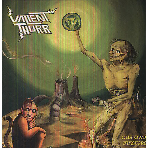 Alliance Valient Thorr - Our Own Masters