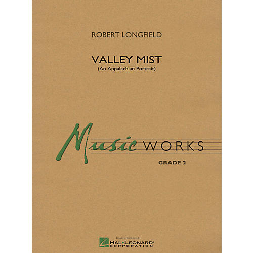 Hal Leonard Valley Mist (An Appalachian Portrait) - Music Works Series Grade 2