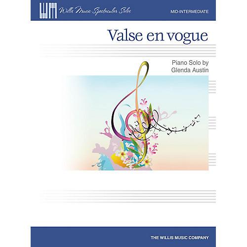 Willis Music Valse en vogue (Mid-Inter Level) Willis Series Book by Glenda Austin