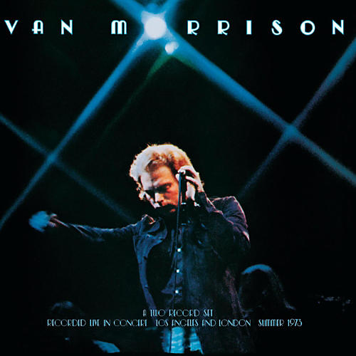 Sony Van Morrison - It's Too Late To Stop Now...Volume I