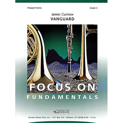 Curnow Music Vanguard (Grade 2 - Score and Parts) Concert Band Level 2 Composed by James Curnow