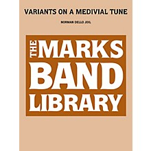Edward B. Marks Music Company Variants on a Medieval Tune Concert Band Level 3-5 Composed by Norman Dello Joio