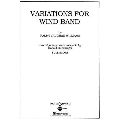 Boosey and Hawkes Variations for Wind Band Concert Band Composed by Ralph Vaughan Williams Arranged by Donald Hunsberger