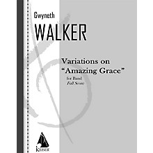 Lauren Keiser Music Publishing Variations on Amazing Grace (for Band) Concert Band Composed by Gwyneth Walker