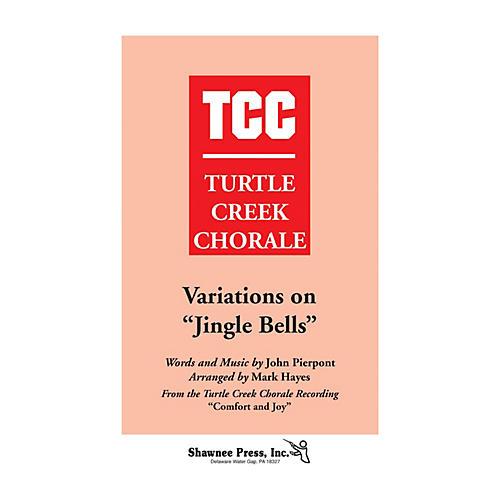 Shawnee Press Variations on Jingle Bells (Turtle Creek Series) SAB Arranged by Mark Hayes
