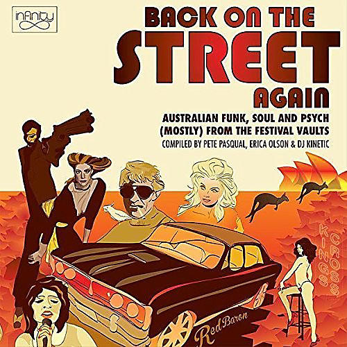 Alliance Various - Back On The Street Again: Australian Funk Soul & Psych (Mostly) FromThe Vaults
