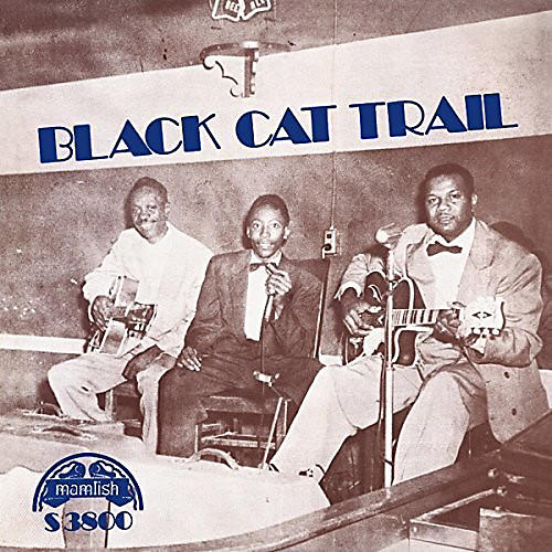 Alliance Various Artists - Black Cat Trail / Various