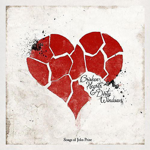 Alliance Various Artists - Broken Hearts & Dirty Windows: Songs of John Prine