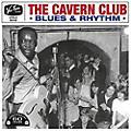 Alliance Various Artists - Cavern Club Blues & Rhythm / Various thumbnail