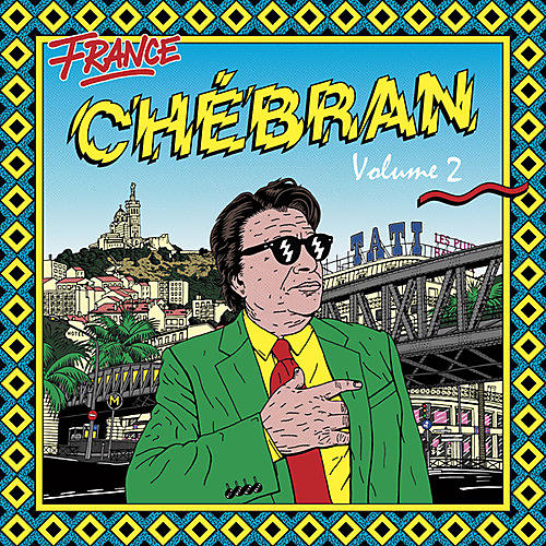 Alliance Various Artists - Chebran Volume 2: French Boogie (Various Artists)