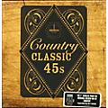 Alliance Various Artists - Classic 45's: Classic Country / Various thumbnail
