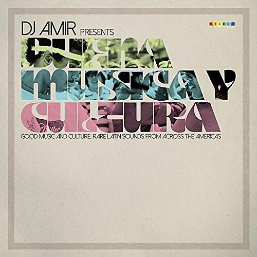 Alliance Various Artists - Dj Amir Presents Buena Musica Y Cultura / Various