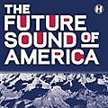 Alliance Various Artists - Future Sound Of America / Various thumbnail