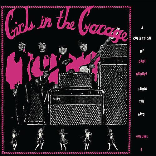 Alliance Various Artists - Girls In The Garage Volume 4 (Various Artists)