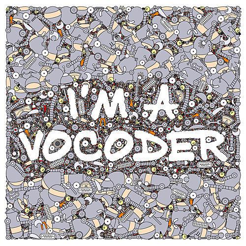 Alliance Various Artists - I'M A Vocoder