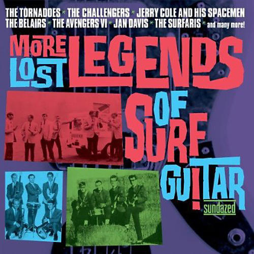 Alliance Various Artists - More Lost Legends Of Surf Guitar