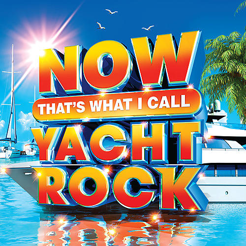 Alliance Various Artists - Now That's What I Call Yacht Rock (Various Artists)
