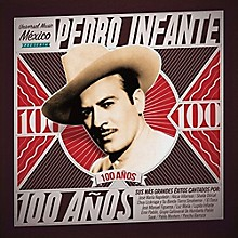 Various Artists - Pedro Infante - 100 Anos (Various Artists)
