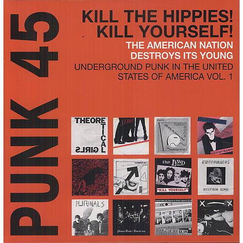 Alliance Various Artists - Punk 45: Vol. 1 Underground Punk In USA, Vol. 1 1973-1980