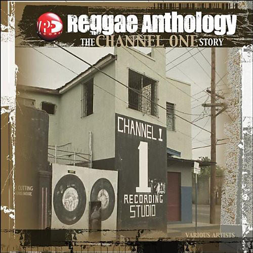 Alliance Various Artists - Reggae Anthology: Channel One