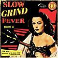Alliance Various Artists - Slow Grind Fever Volume 4 thumbnail