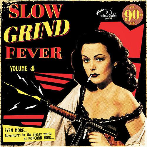 Alliance Various Artists - Slow Grind Fever Volume 4