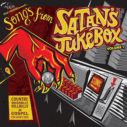 Alliance Various Artists - Songs From Satan's Jukebox 1: Country / Various