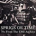 Alliance Various Artists - Sprigs Of Time: 78s From The Emi Archive / Various thumbnail