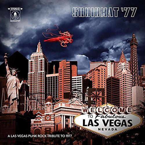 Alliance Various Artists - Squidhat '77: Las Vegas Punk Rock Tribute 77 / Var