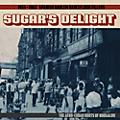 Alliance Various Artists - Sugar's Delight: 1955-1962 Spanish Harlem Dancefloor Fillers - TheAfro-Cuban Roots of Boogaloo thumbnail