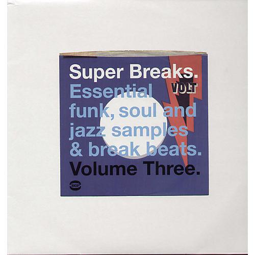 Alliance Various Artists - Super Breaks: Essential Funk Soul and Jazz Samples and Break-Beat, Vol. 3