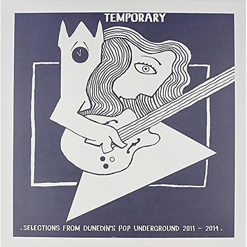 Alliance Various Artists - Temporary: Selections Dunedin's Pop 2011-14 / Various