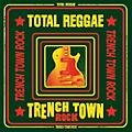 Alliance Various Artists - Total Reggae: Trench Town Rock thumbnail