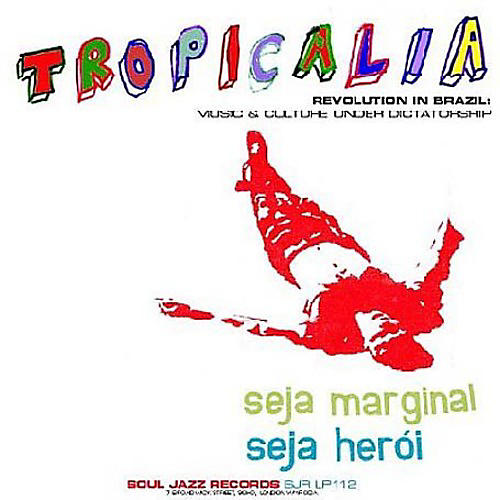 Alliance Various Artists - Tropicalia: A Brazilian Revolution In Sound
