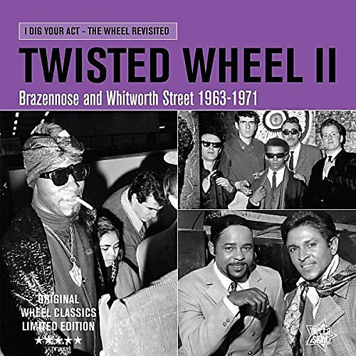 Alliance Various Artists - Twisted Wheel II:I Dig Your Act / Various