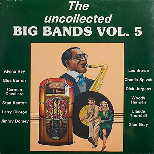 Alliance Various Artists - Uncollected Big Bands 5