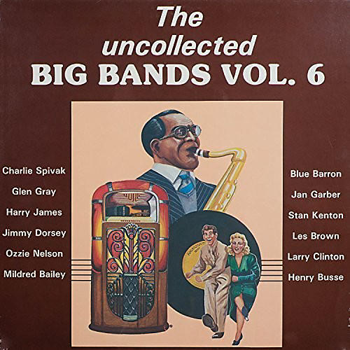 Alliance Various Artists - Uncollected Big Bands 6
