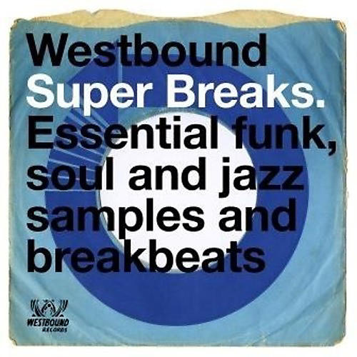 Alliance Various Artists - Westbound Super Breaks / Various