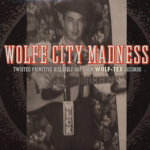 Alliance Various Artists - Wolfe City Madness / Various