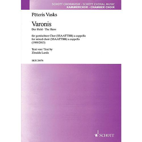 Schott Varonis (The Hero) (SATB divisi a cappella) SATB Divisi Composed by Peteris Vasks