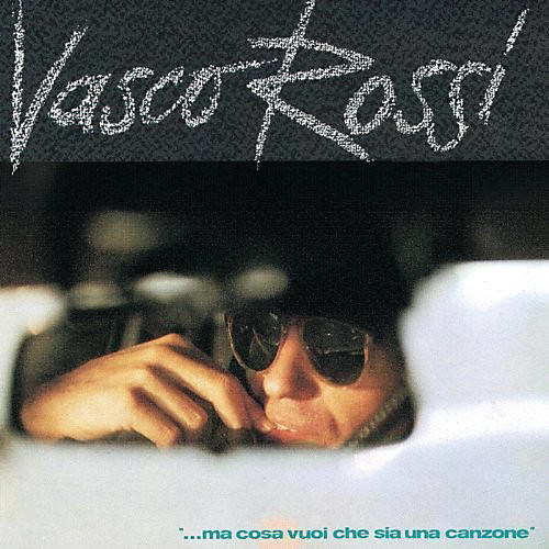 Alliance Vasco Rossi - Ma Cosa Vuoi Che Sia Una Canzone