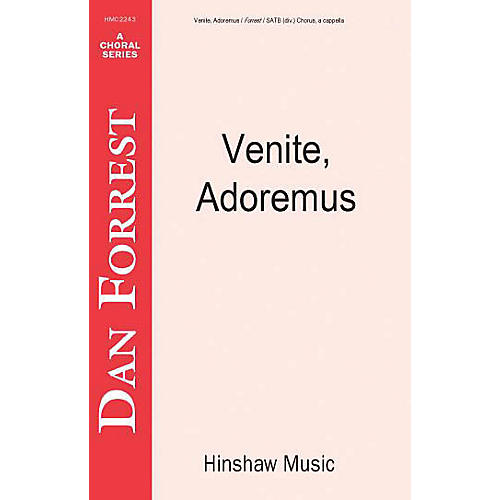 Hinshaw Music Venite, Adoremus SSAATTBB composed by Dan Forrest