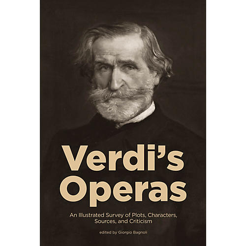 Amadeus Press Verdi's Operas Amadeus Series Softcover Written by Giorgio Bagnoli