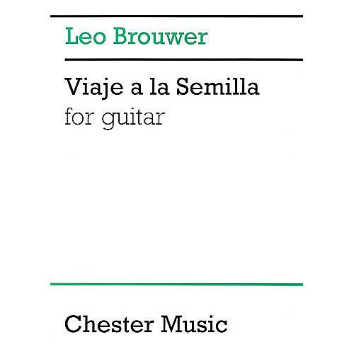 Chester Music Viaje a la Semilla (Guitar Solo) Music Sales America Series