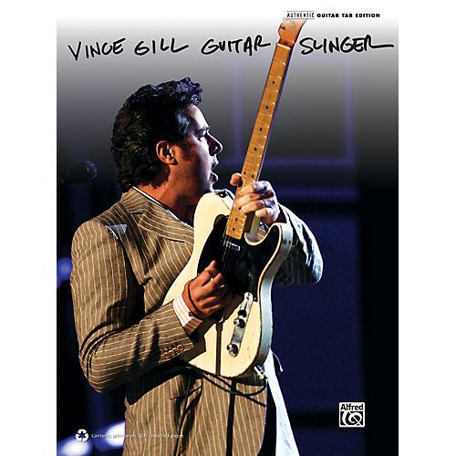 Alfred Vince Gill Guitar Slinger  Guitar TAB Book