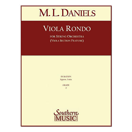 Southern Viola Rondo (String Orchestra) Southern Music Series Composed by M.L. Daniels