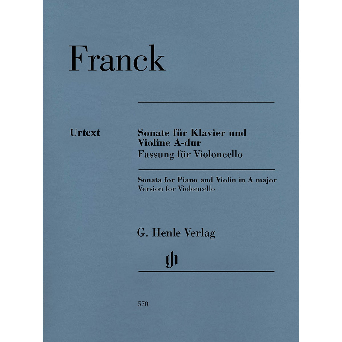 G. Henle Verlag Violin Sonata A Major Henle Music Folios Series Softcover Composed by Cesar Franck Edited by Peter Jost