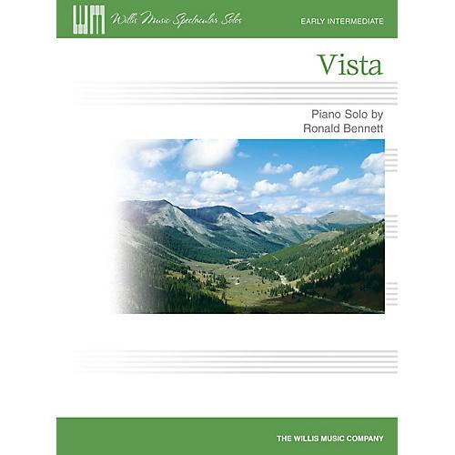 Willis Music Vista (Willis Music Spectacular Solos/Early Inter Level) Willis Series by Ronald Bennett