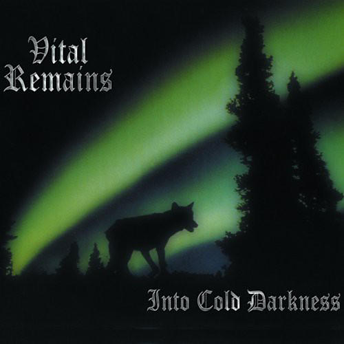Alliance Vital Remains - Into Cold Darkness